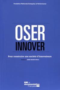FNEP - Oser innover - Pour construire une société d'innovateurs.
