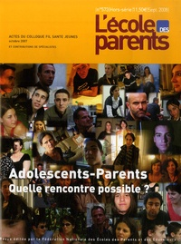 Bernard Basset - L'école des parents N° 573, Septembre 20 : Adolescents-parents - Quelle rencontre possible ?.