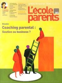 FNEPE - L'école des parents N° 604, Octobre-nove : Coaching parental : soutien ou business ?.