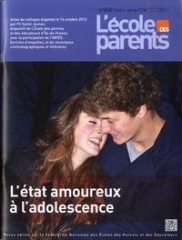FNEPE - L'école des parents N° 606, Janvier-févr : L'état amoureux à l'adolescence.