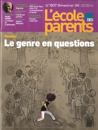 FNEPE - L'école des parents N° 607, Mars-avril 2 : Le genre en questions.