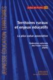 FNFR - Territoires ruraux et enjeux éducatifs - La plus-value associative.