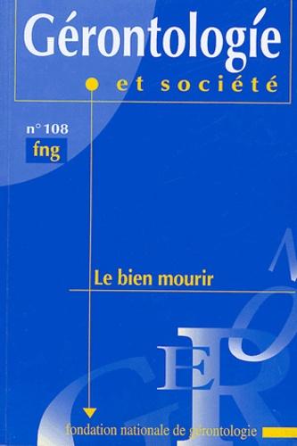 France Meslé et Hubert Doucet - Gérontologie et société N° 108, Mars 2004 : Le bien mourir.