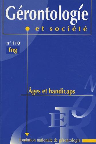 Françoise Forette - Gérontologie et société N° 110, Septembre 20 : Ages et handicaps.