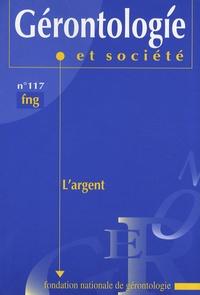 Françoise Forette - Gérontologie et société N° 117, Juin 2006 : L'argent.