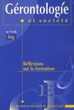 Françoise Forette - Gérontologie et société N° 118, Septembre 20 : Réflexions sur la formation.