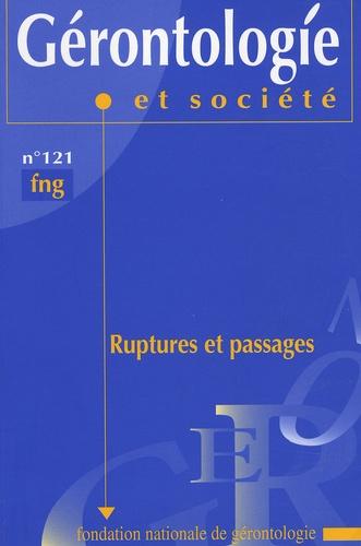 Geneviève Laroque et Vincent Caradec - Gérontologie et société N° 121 : Ruptures et passages.