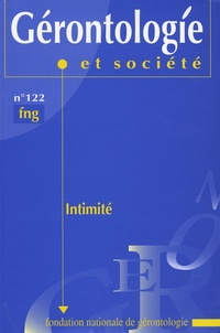 Christiane Delbès et André Dupras - Gérontologie et société N° 122, Septembre 20 : Intimité.