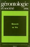Paul Paillat et Bernard Cassou - Gérontologie et société N° 78, Octobre 1996 : Qualité de Vie.