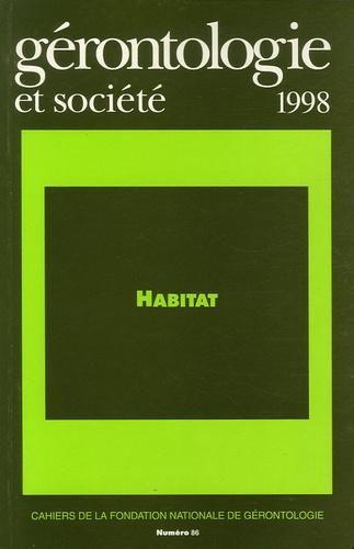 Jean-Michel Rossignol et Nathalie Blanpain - Gérontologie et société N° 86, Septembre 199 : Habitat.