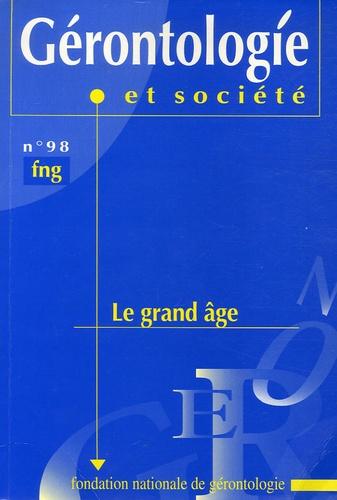 Christiane Delbès et Joëlle Gaymu - Gérontologie et société N° 98, Septembre 200 : Le grand âge.