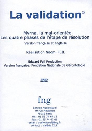 Naomi Feil - La validation - Myrna, la mal-orientée ; Les quatres phases de l'étape de résolution. 1 DVD