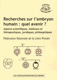 Corridashivernales.be Recherches sur l'embryon humain : quel avenir ? - Aspects scientifiques, médicaux et thérapeutiques, juridiques, philosophiques Image