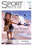 FNOMS - Sport dans la cité N° 223, janvier-févr : Quand le sport fait bouger le territoire.