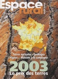 Safer - Espace rural N° Hors série, Juin : Le prix des terres 2003.