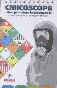 FNSPF - Cmicoscope des premiers intervenants - Intervention impliquant des matières chimiques.
