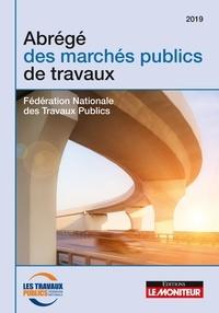 Livre en ligne pdf téléchargement gratuit Abrégé des marchés publics de travaux