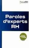 Focus RH - Paroles d'experts RH - Dix ans d'analyse.