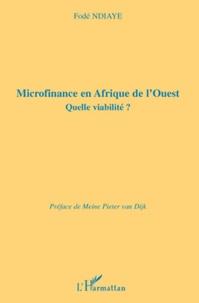 Microfinance en Afrique de l'Ouest- Quelle viabilité ? - Fodé Ndiaye |