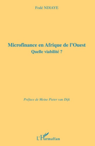 Fodé Ndiaye - Microfinance en Afrique de l'Ouest - Quelle viabilité ?.