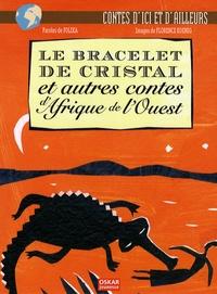 Folika - Le bracelet de Cristal - Et autres contes d'Afrique de l'Ouest.