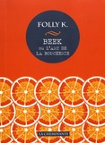 Folly K - Beek ou l'art de la boucherie.