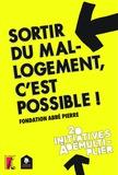 Fondation Abbé Pierre - Sortir du mal-logement, c'est possible ! - 20 initiatives à démultiplier.