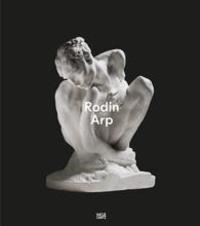 Fondation Beyeler et Raphaël Bouvier - Rodin Arp.