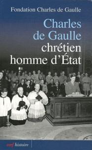 Fondation Charles de Gaulle - Charles de Gaulle - Chrétien, homme d'Etat.