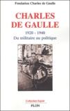 Fondation Charles de Gaulle - Charles de Gaulle - Du militaire au politique 1920-1940.