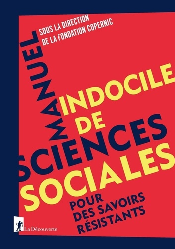 Manuel indocile de sciences sociales - Format ePub - 9782348046407 - 16,99 €