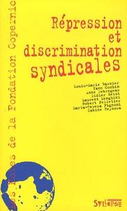 Fondation Copernic - Répression et discrimination syndicales.