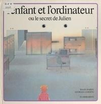 Fondation Fredrik R. Bull et Régis Hardy - L'enfant et l'ordinateur - Ou Le secret de Julien.