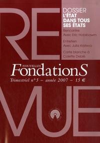 Stéphane Bonnéry et Alexandre Courban - Nouvelles Fondations N° 5, année 2007 : L'état dans tous ses états.