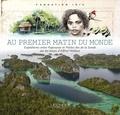 Fondation Iris - Au premier matin du monde - Expéditions entre Papouasie et petites îles de la Sonde sur les traces d'Alfred Wallace.