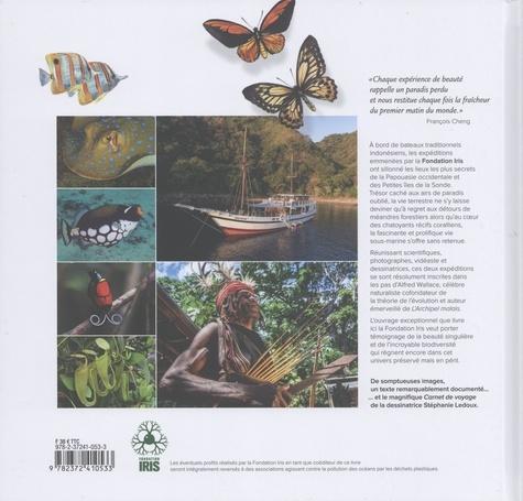 Au premier matin du monde. Expéditions entre Papouasie et petites îles de la Sonde sur les traces d'Alfred Wallace