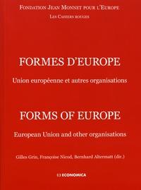 Fondation Jean Monnet Europe et Gilles Grin - Formes d'Europe - Union européenne et autres organisations.