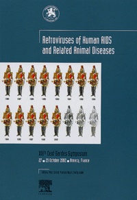 Fondation Marcel Mérieux et Larry O. Arthur - Retroviruses of Human AIDS and Related Animal Diseases - XIIIth Cent Gardes Symposium, 27-29 October 2002, Annecy, France.