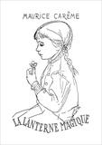 Fondation Maurice Carême et Maurice Carême - Fondation Maurice Carême  : La lanterne magique - Poèmes pour enfants.