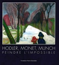 Fondation Pierre Gianadda - Hodler Monet Munch.