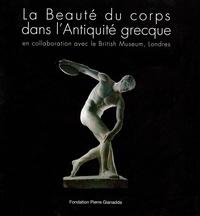 La Beauté du corps dans lAntiquité grecque - En collaboration avec le British Museum, Londres.pdf