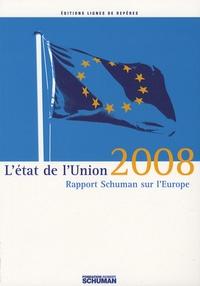 Histoiresdenlire.be L'état de l'Union - Rapport Schuman 2008 sur l'Europe Image