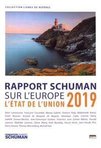 Fondation Robert Schuman - L'état de l'Union - Rapport Schuman 2019 sur l'Europe.