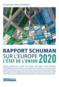 Fondation Robert Schuman et Pascale Joannin - L'état de l'Union - Rapport Schuman 2020 sur l'Europe.