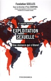 Fondation Scelles et Yves Charpenel - Exploitation sexuelle - Une menace qui s'étend.
