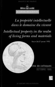 Fondation Singer-Polignac - La propriété intellectuelle dans le domaine du vivant - [actes du] colloque international, Paris, 26-27 janvier 1995.