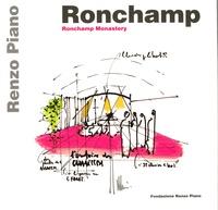Fondazione Renzo Piano - Ronchamp Monastery - Edition italien-anglais.