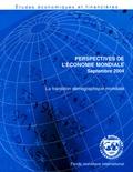 Fonds monétaire international - Perspectives de l'économie mondiale Septembre 2004 - La transition démographique mondiale.