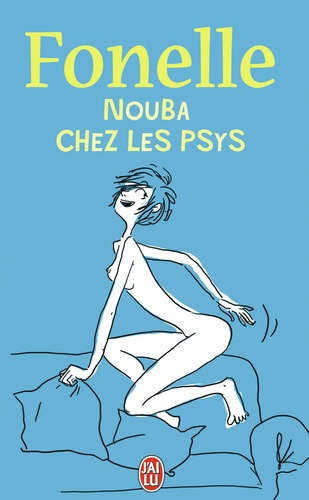 Fonelle - Nouba chez les psys.
