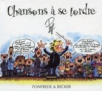Fonfrède et  Becker - Chansons à se tordre. 1 CD audio